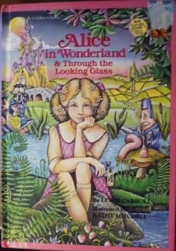 Alice in Wonderland / Through the Looking: Carroll, Lewis