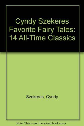 9780307675071: Cyndy Szekeres Favorite Fairy Tales: 14 All-Time Classics