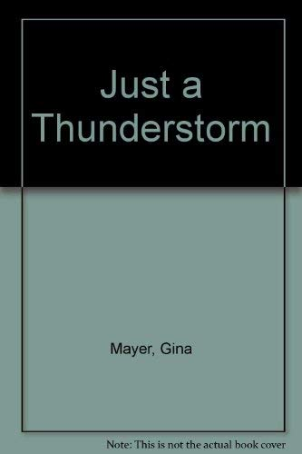 9780307675408: Just a Thunderstorm