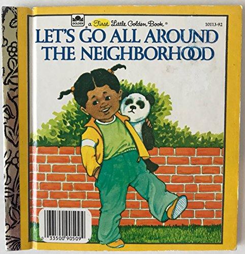 9780307681133: Let's Go All Around the Neighborhood