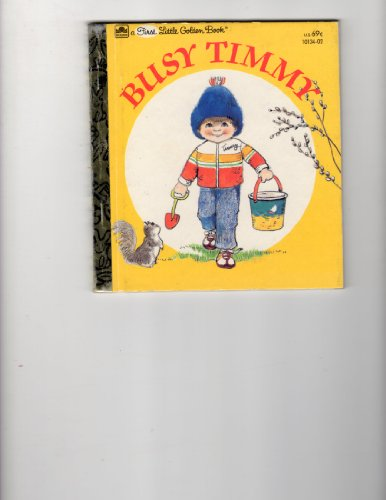 9780307681140: Title: Busy Timmy