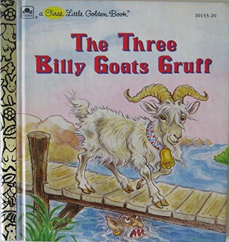 9780307681171: The Three Billy Goats Gruff (A First Little Golden Book)
