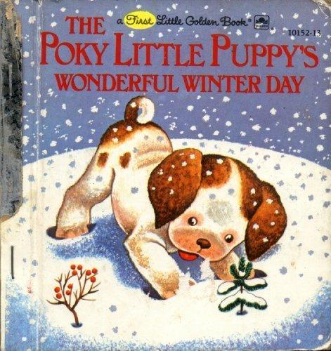 9780307681188: The Poky Little Puppy's Wonderful Winter Day (A First Little Golden Book)