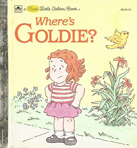 9780307681492: Where's Goldie? (A First little golden book)