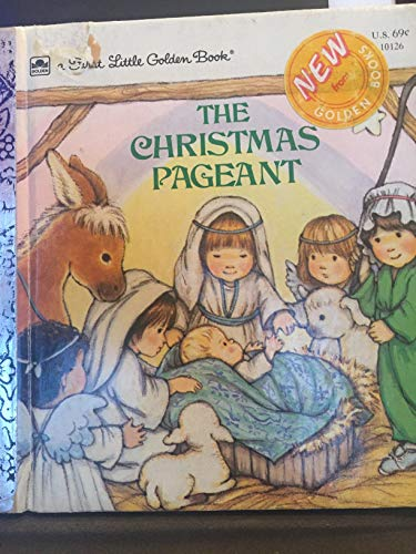 9780307681508: The Christmas Pageant (First Little Golden Books)