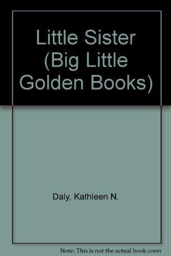 9780307682567: Little Sister (Big Little Golden Books)