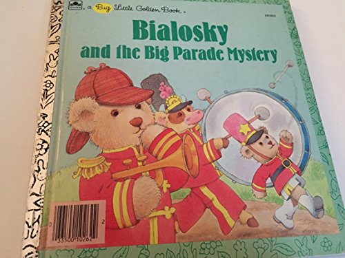 9780307682628: Bialosky and the Big Parade Mystery (Big Little Golden Books)