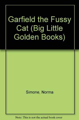 9780307682826: Garfield the Fussy Cat (Big Little Golden Books)