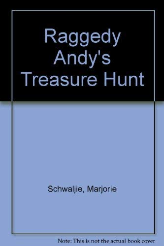 Raggedy Andy's Treasure Hunt (A Tell-a-Tale Book) (0307684202) by June Goldsborough