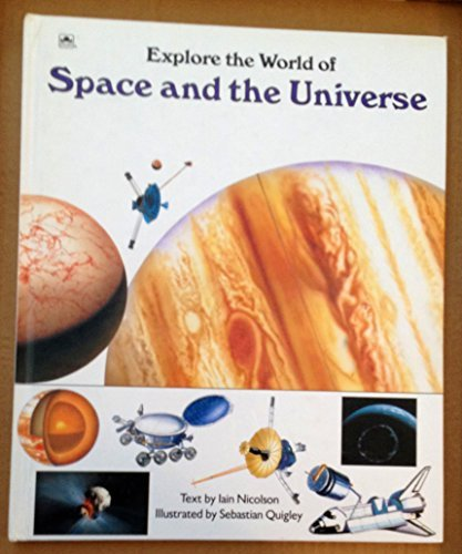 9780307686084: Explore the World of Space and the Universe