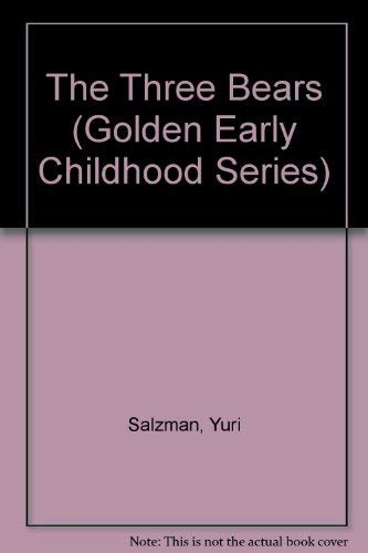 9780307687500: The Three Bears (Golden Early Childhood Series)