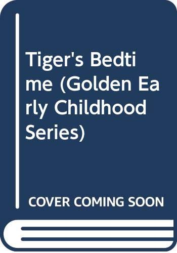 9780307687531: Tiger's Bedtime (Golden Early Childhood Series)