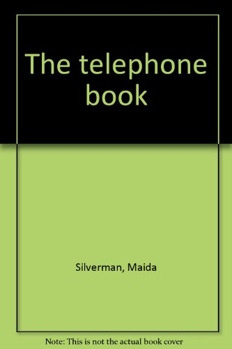 The telephone book (9780307688637) by Silverman, Maida