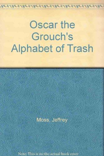9780307688804: Oscar the Grouch's Alphabet of Trash