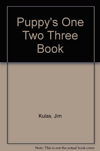 9780307689900: Puppy's One Two Three Book