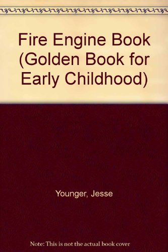 9780307689917: Fire Engine Book (Golden Book for Early Childhood)