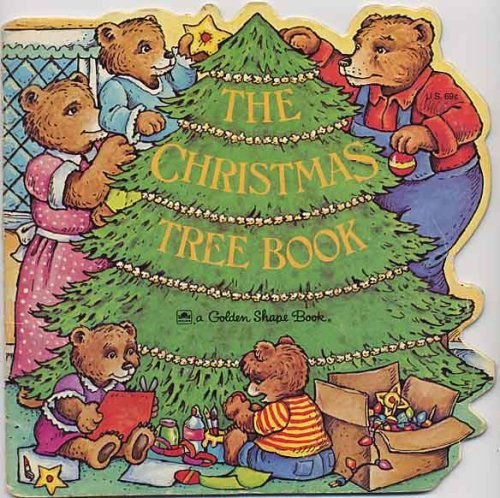 9780307689993: The Christmas Tree Book (A Golden Shape Book) (A Golden Book for Early Childhood)