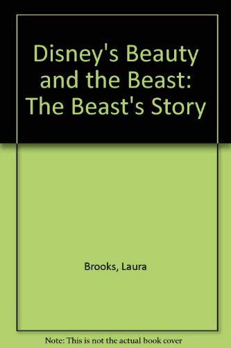 9780307695529: Disney's Beauty and the Beast: The Beast's Story