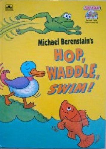 9780307695789: Hop, Waddle, Swim! (Fast Start Readers, Level 1)