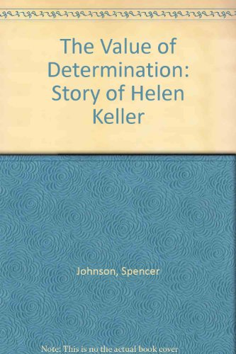 9780307699619: The Value of Determination: Story of Helen Keller
