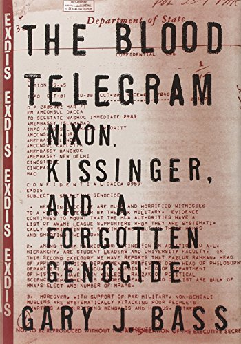 9780307700209: The Blood Telegram: Nixon, Kissinger, and a Forgotten Genocide [Edizione Rough Cut]