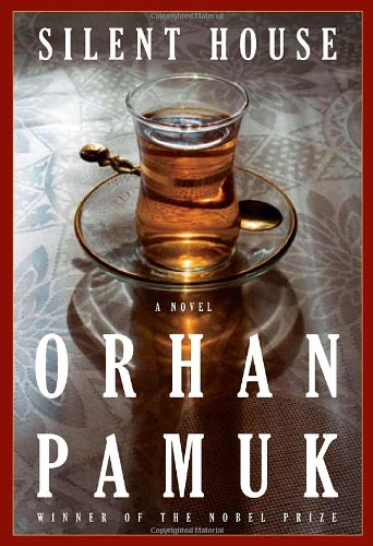 Silent House (Signed First Edition): Pamuk, Orhan