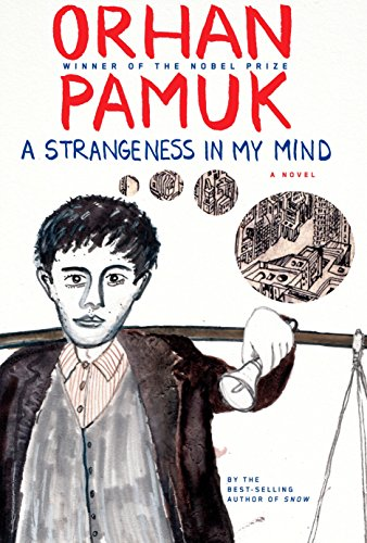 Strangeness in My Mind (Signed): Pamuk, Orhan