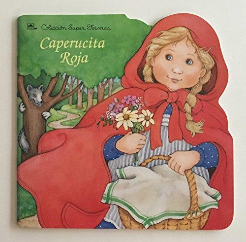 9780307700988: Caperucita Roja / Little Red Riding Hood (Coleccion Super Forms) (Spanish Edition)
