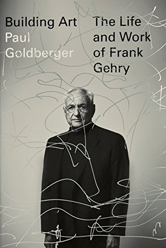 9780307701534: Building Art: The Life and Work of Frank Gehry