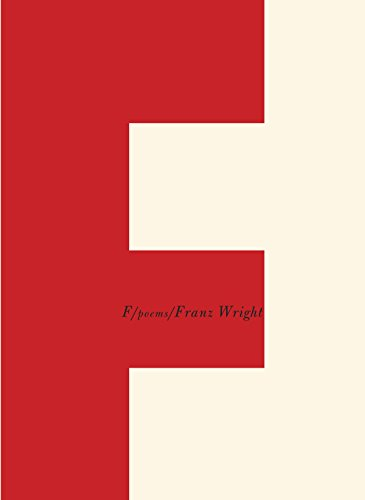 F / Poems (Mint First Edition): Franz Wright