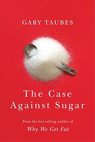 9780307701640: The Case Against Sugar