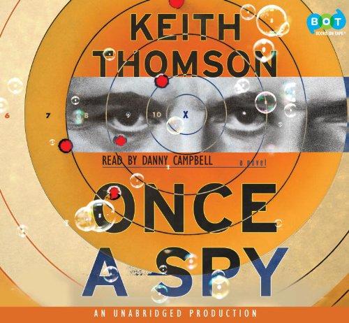9780307705600: Once A Spy: A Novel