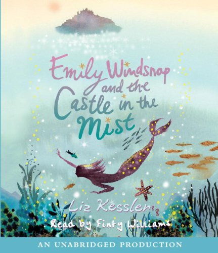 9780307706270: Emily Windsnap and the Castle in the Mist