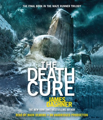 9780307706638: The Death Cure (Maze Runner, Book Three) (The Maze Runner Series)