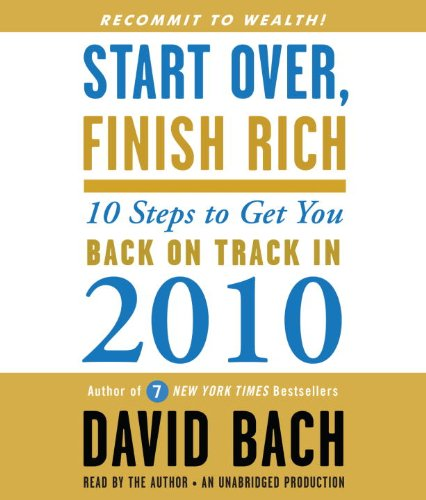 9780307707574: Start Over, Finish Rich: 10 Steps to Get You Back on Track in 2010