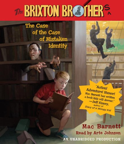 The Case of the Case of Mistaken Identity: Brixton Brothers, Book 1 (The Brixton Brothers): Barnett...