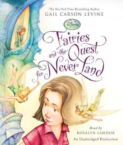 9780307711557: Fairies and the Quest for Never Land (Disney Fairies)