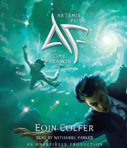 Artemis Fowl 6: The Time Paradox: Eoin Colfer