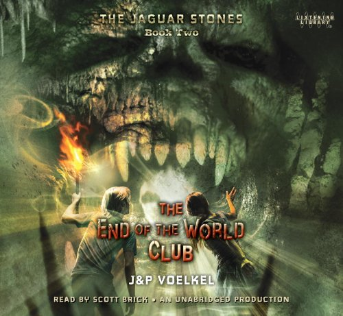 The Jaguar Stones, Book Two: The End: Jon Voelkel and