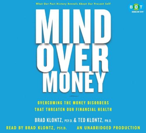 9780307712936: Mind Over Money