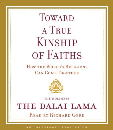 9780307712950: Toward a True Kinship of Faiths: How the World's Religions Can Come Together
