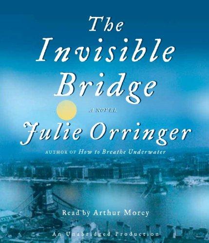 9780307713544: The Invisible Bridge