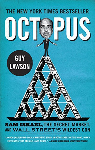 9780307716088: Octopus: Sam Israel, the Secret Market, and Wall Street's Wildest Con