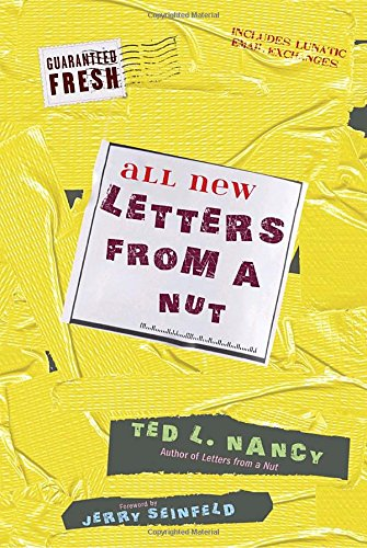 9780307716286: All New Letters from a Nut: Includes Lunatic Email Exchanges