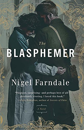 9780307717047: The Blasphemer: A Novel