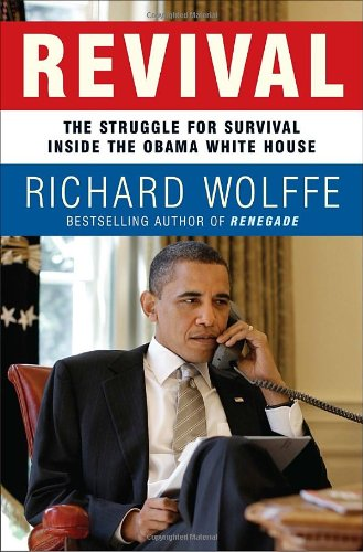 9780307717412: Revival: The Struggle for Survival Inside the Obama White House