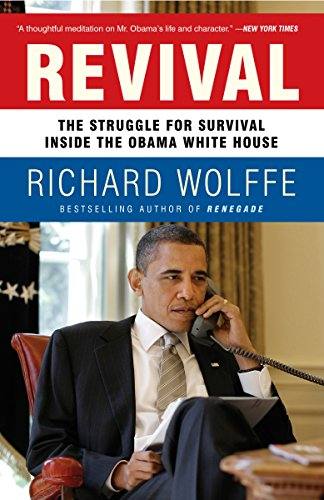 9780307717429: Revival: The Struggle for Survival Inside the Obama White House