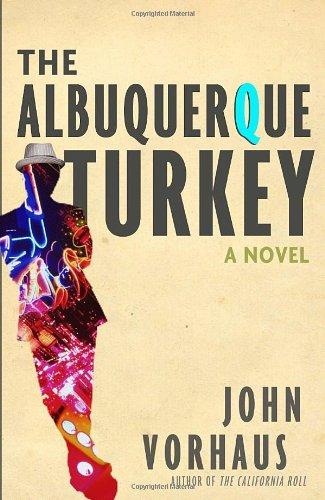 9780307717801: The Albuquerque Turkey: A Novel