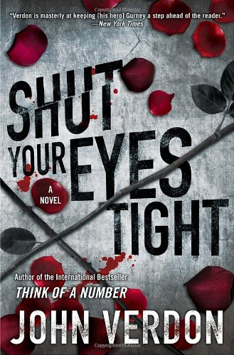Shut Your Eyes Tight (SIGNED) A Novel: Verdon, John