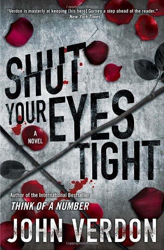 9780307717894: Shut Your Eyes Tight (Dave Gurney, No. 2): A Novel